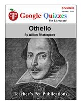 Othello Google Forms Quizzes