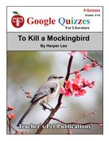 To Kill a Mockingbird Google Forms Quizzes