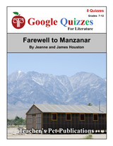 Farewell to Manzanar Google Forms Quizzes