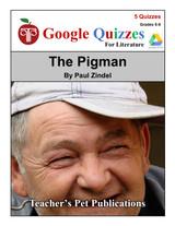 The Pigman Google Forms Quizzes