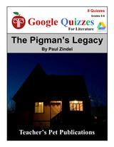 The Pigman's Legacy Google Forms Quizzes