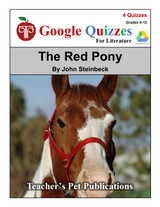 The Red Pony Google Forms Quizzes