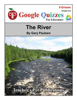 The River Google Forms Quizzes