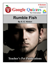 Rumble Fish Google Forms Quizzes