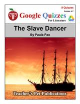 The Slave Dancer Google Forms Quizzes