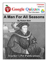 A Man For All Seasons Google Forms Quizzes