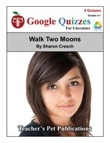 Walk Two Moons Google Forms Quizzes