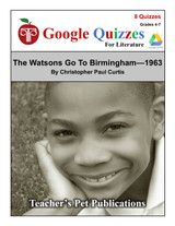 The Watsons Go To Birmingham--1963 Google Forms Quizzes