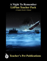 A Night to Remember LitPlan Lesson Plans