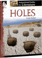Holes: Great Works Instructional Guide for Literature