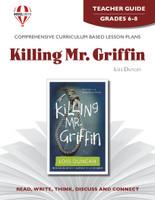 Killing Mr. Griffin Novel Unit Teacher Guide