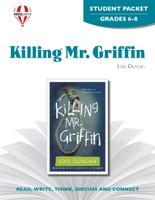 Killing Mr. Griffin Novel Unit Student Packet