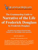Narrative of the Life of Frederick Douglass Grammardog Guide