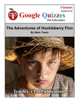 The Adventures of Huckleberry Finn Google Forms Quizzes