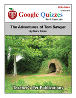 The Adventures of Tom Sawyer Google Forms Quizzes