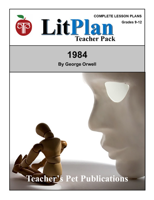 1984 LitPlan Teacher Pack Lesson Plans, Novel Unit