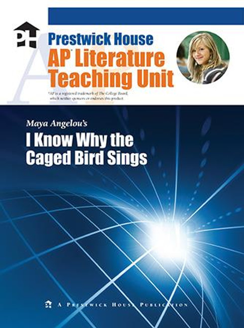 I Know Why the Caged Bird Sings AP Literature Unit