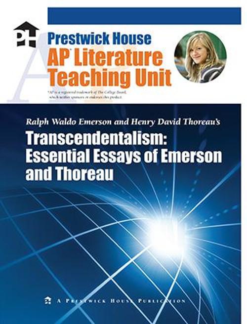 Transcendentalism: Essential Essays of Emerson and Thoreau AP Literature Unit