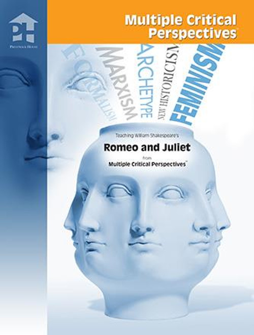 Romeo and Juliet Multiple Critical Perspectives