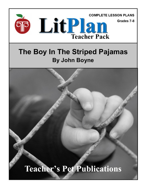The Boy in the Striped Pajamas Lesson Plans | LitPlan Teacher Pack (teacher guide, novel unit)