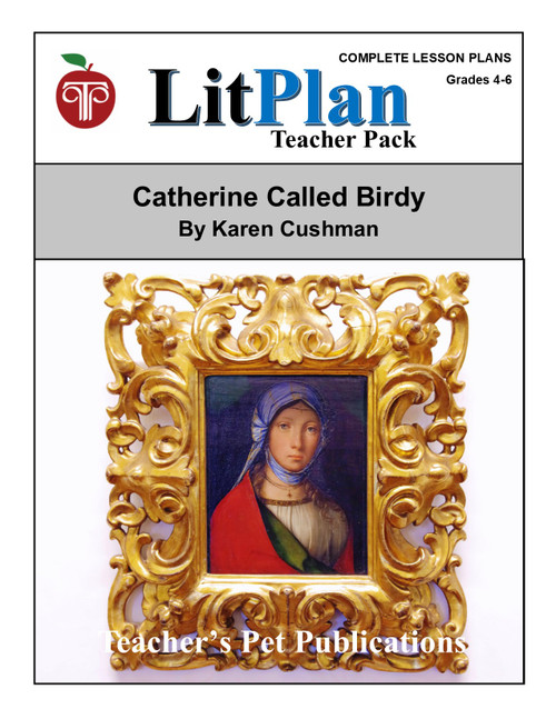 Catherine Called Birdy Lesson Plans | LitPlan Teacher Pack