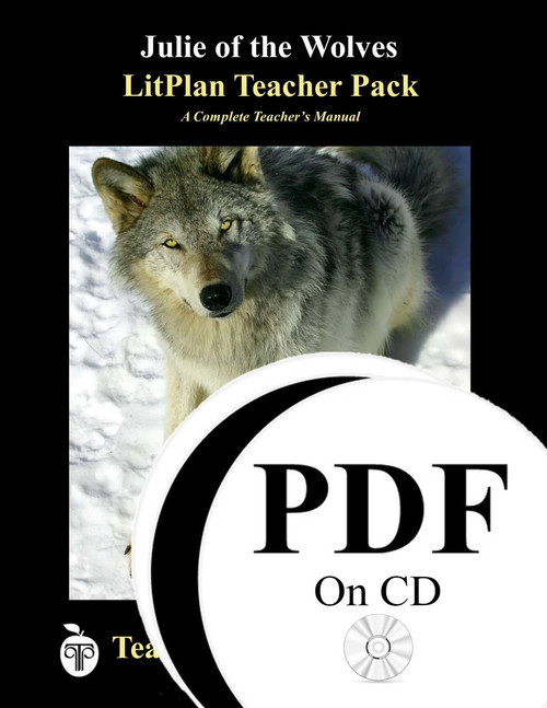 Julie of the Wolves LitPlan Lesson Plans (PDF on CD)