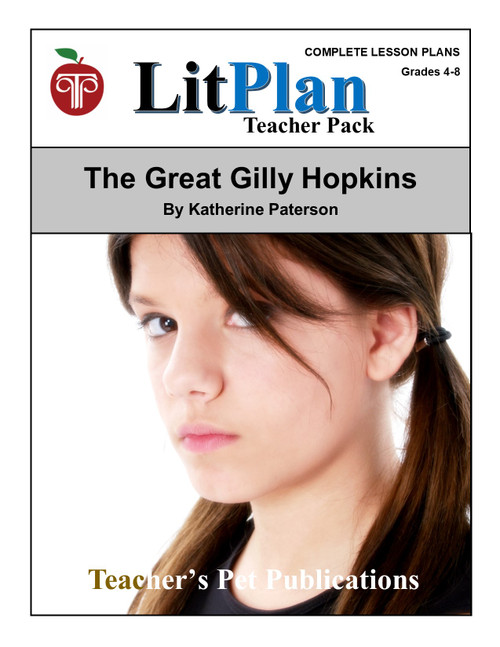 The Great Gilly Hopkins LitPlan Lesson Plans (Download)