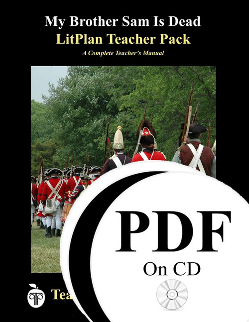 My Brother Sam Is Dead LitPlan Lesson Plans (PDF on CD)