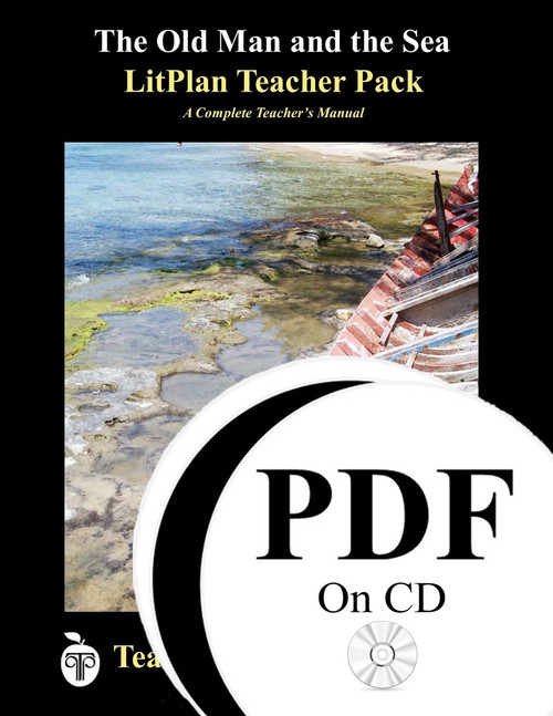 The Old Man and the Sea LitPlan Lesson Plans (PDF on CD)