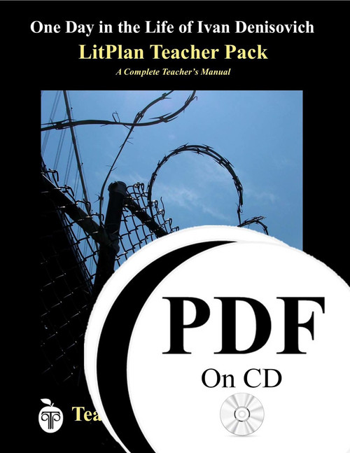 One Day in the Life of Ivan Denisovich LitPlan Lesson Plans (PDF on CD)