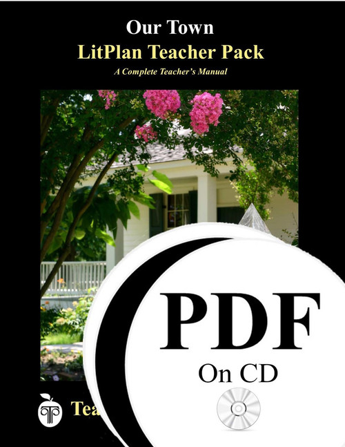 Our Town LitPlan Lesson Plans (PDF on CD)