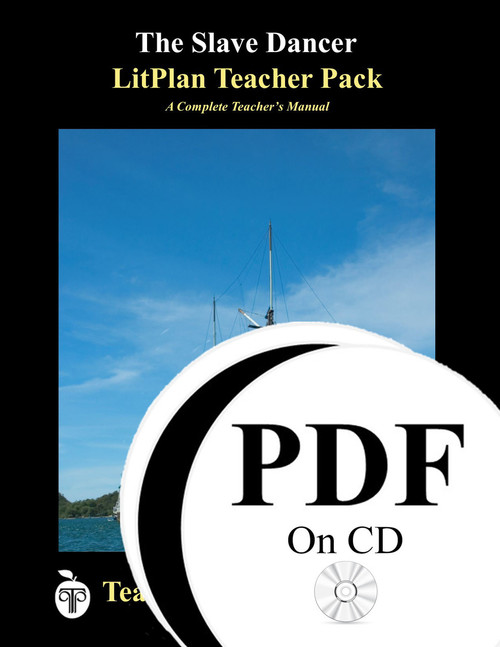 The Slave Dancer LitPlan Lesson Plans (PDF on CD)