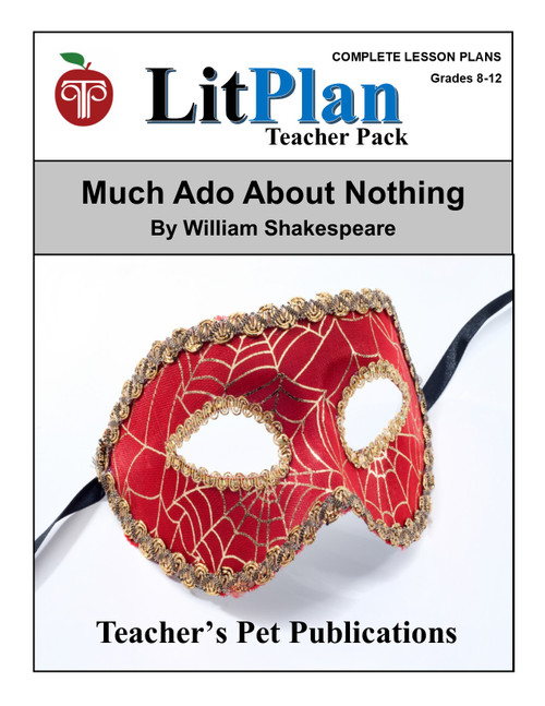 Much Ado About Nothing LitPlan Lesson Plans (Download)