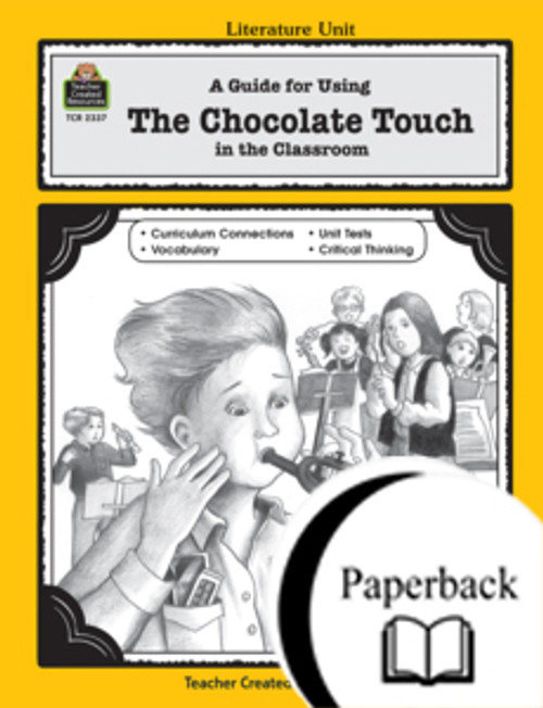 A Guide for Using The Chocolate Touch in the Classroom