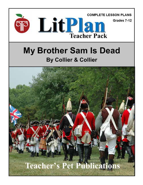 My Brother Sam Is Dead LitPlan Lesson Plans (Download)