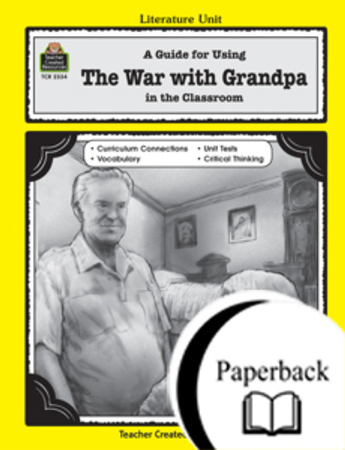 A Guide for Using The War with Grandpa in the Classroom