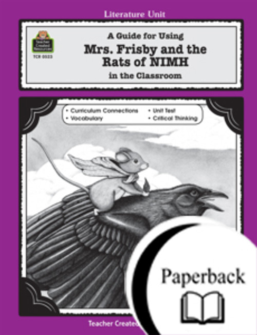 A Guide for Using Mrs. Frisby and the Rats of NIMH in the Classroom