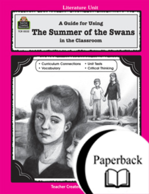 A Guide for Using Summer of the Swans in the Classroom