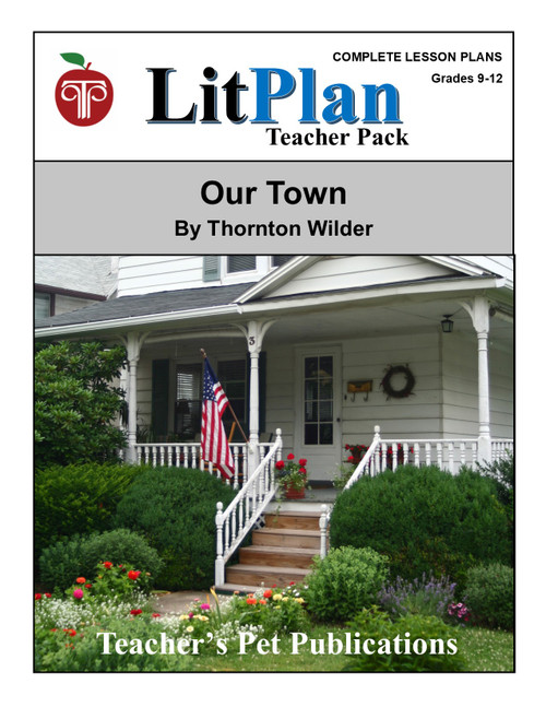 Our Town LitPlan Lesson Plans (Download)