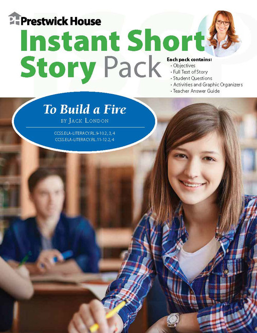 To Build A Fire Instant Short Story Text & Lesson Plans