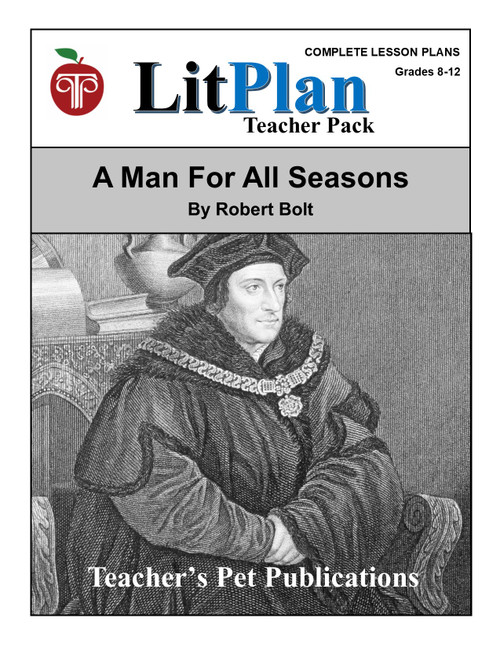 A Man For All Seasons LitPlan Lesson Plans (download)