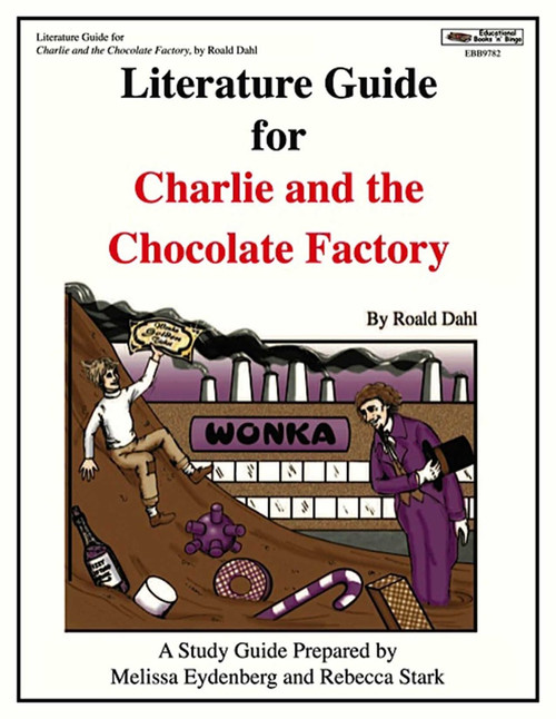 Charlie and the Chocolate Factory Literature Guide