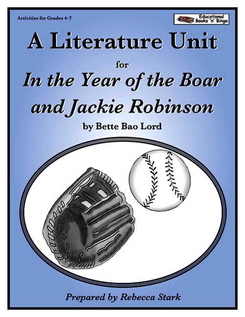 In the Year of the Boar and Jackie Robinson Literature Unit