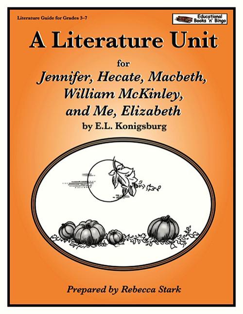Jennifer Hecate Macbeth William McKinley and Me Elizabeth Literature Unit