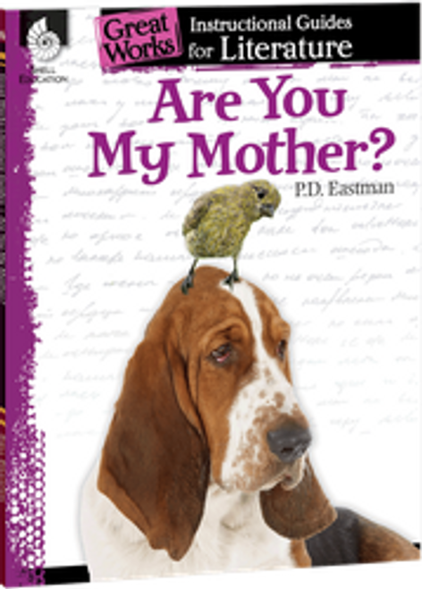 Are You My Mother: Great Works Instructional Guide for Literature