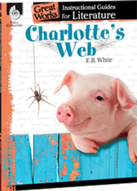 Charlotte's Web: Great Works Instructional Guide for Literature