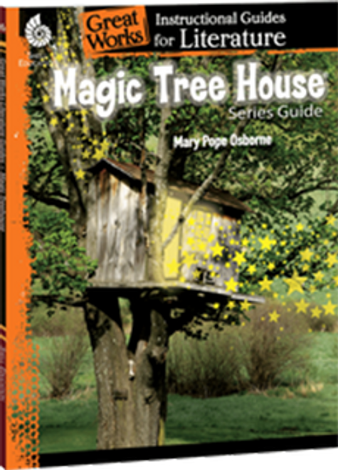 Magic Tree House Series: Great Works Instructional Guide for Literature