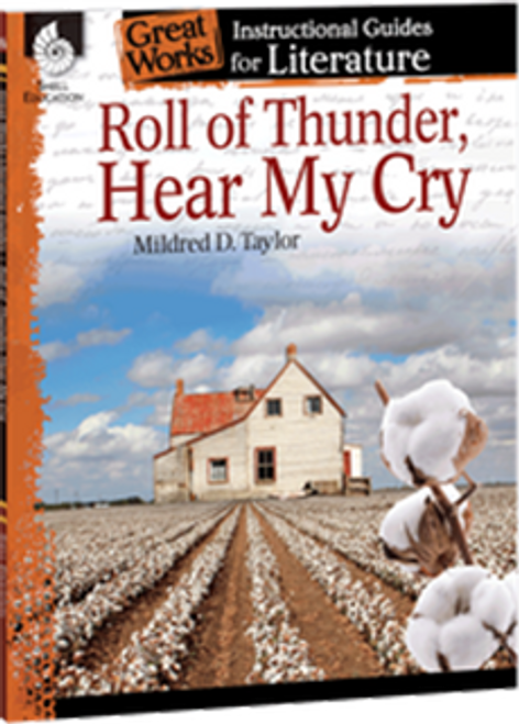 Roll of Thunder Hear My Cry: Great Works Instructional Guide for Literature