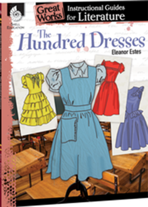 The Hundred Dresses: Great Works Instructional Guide for Literature