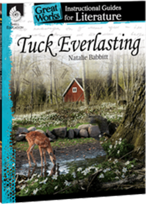 Tuck Everlasting: Great Works Instructional Guide for Literature